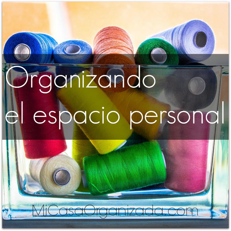 como organizar el espacio personal