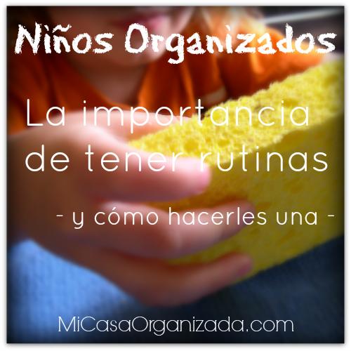 Niños Organizados – La Importancia De Tener Rutinas