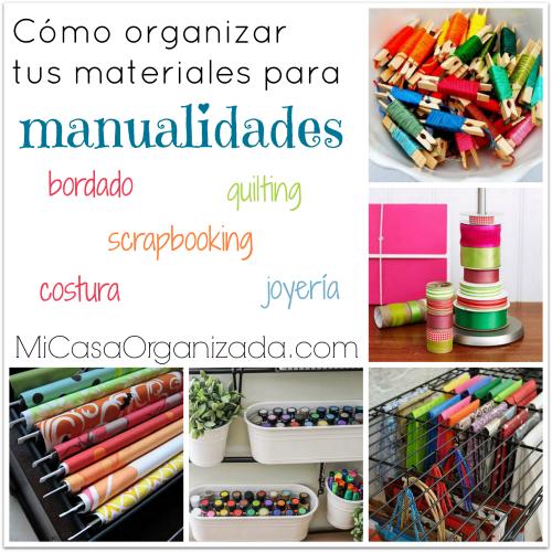 como organizar materiales para manualidades