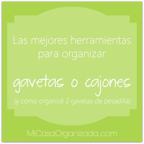 mejores herramientas para organizar gavetas o cajones