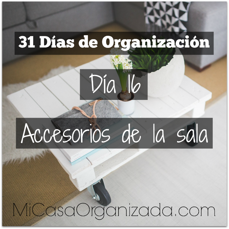 31 días de organización día 16