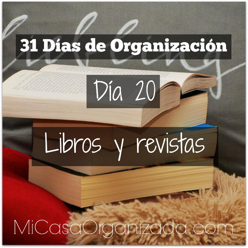 31 días de organización día 20