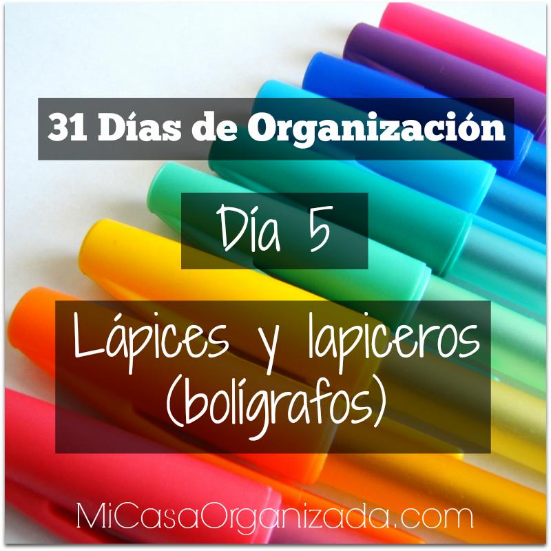 31 días de organización día 5