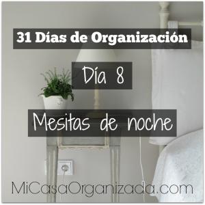 31 días de organización día 8