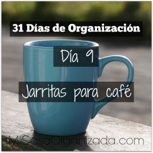 31 días de organización día 9