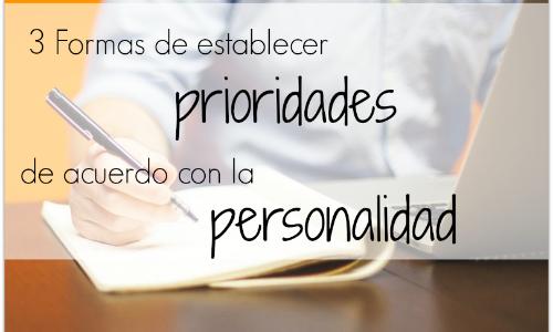 3 Formas De Establecer Prioridades De Acuerdo Con La Personalidad