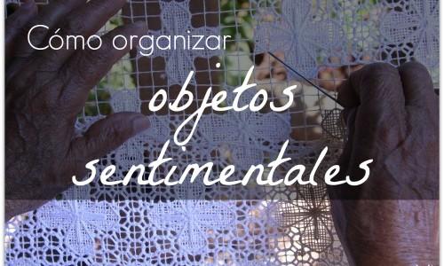 Cómo Organizar Objetos Sentimentales
