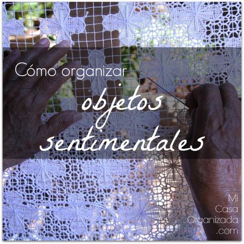 http://micasaorganizada.com/wp-content/uploads/2015/04/como-organizar-objetos-sentimentales.jpg