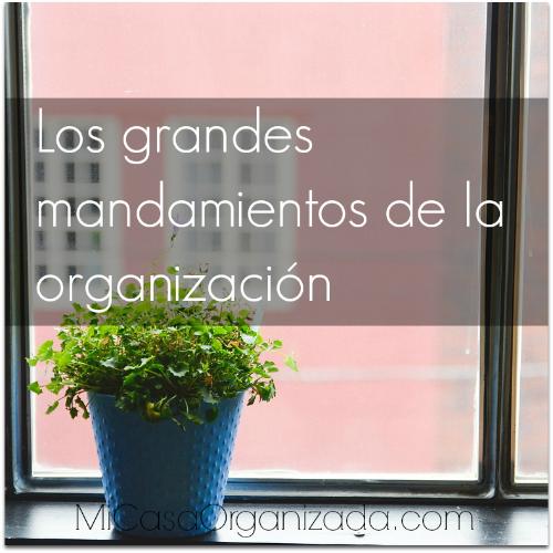 los grandes mandamientos de la organización