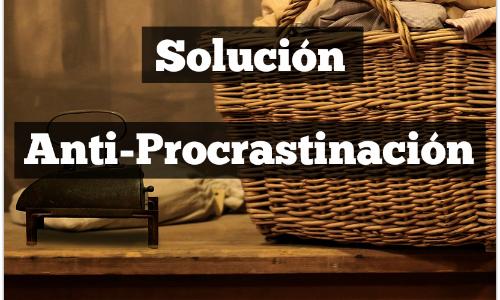 Solución Anti – Procrastinación