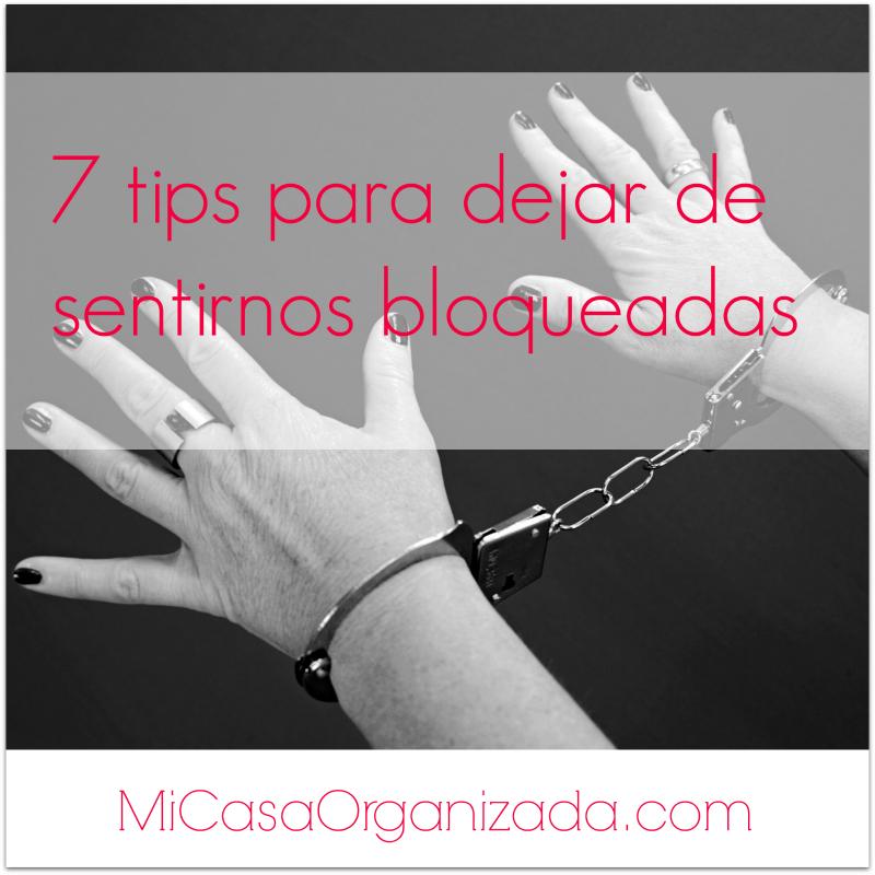 tips para dejar de sentirnos bloqueadas