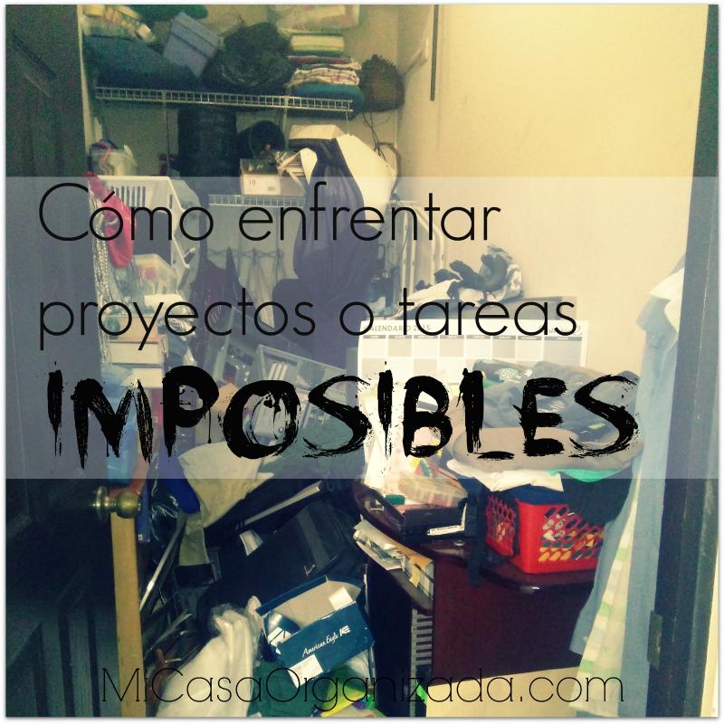 como enfrentar proyectos o tareas imposibles