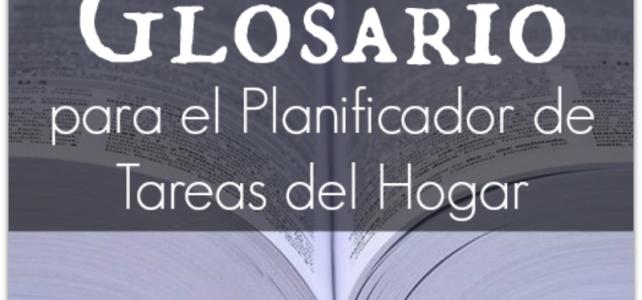 Glosario para el Planificador de Tareas del Hogar