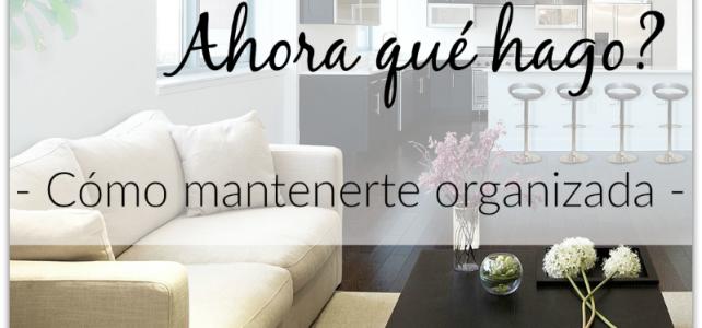Cómo mantener un espacio organizado