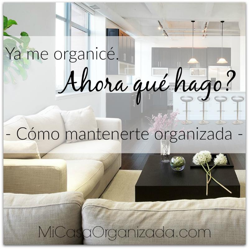 cómo mantener la casa organizada
