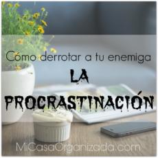 Cómo derrotar a tu enemiga la procrastinación