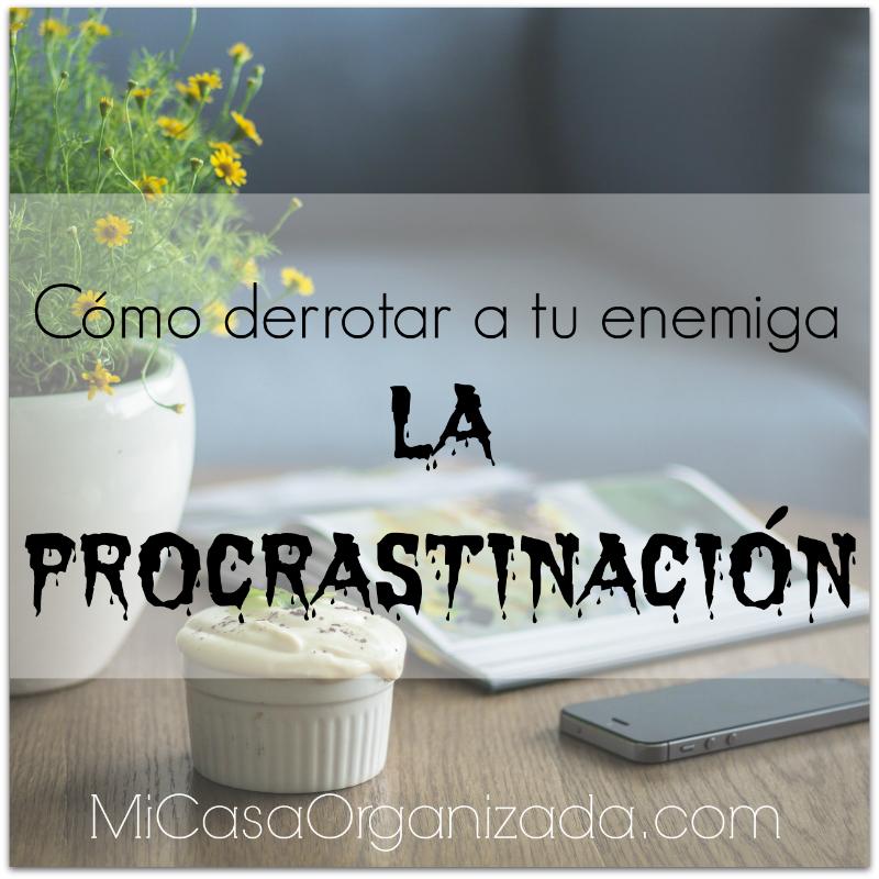 como-derrotar-a-tu-enemiga-la-procrastinacion