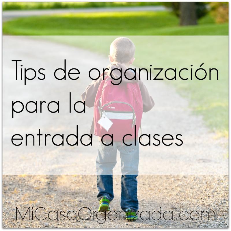 tips de organizacion para la entrada a clases