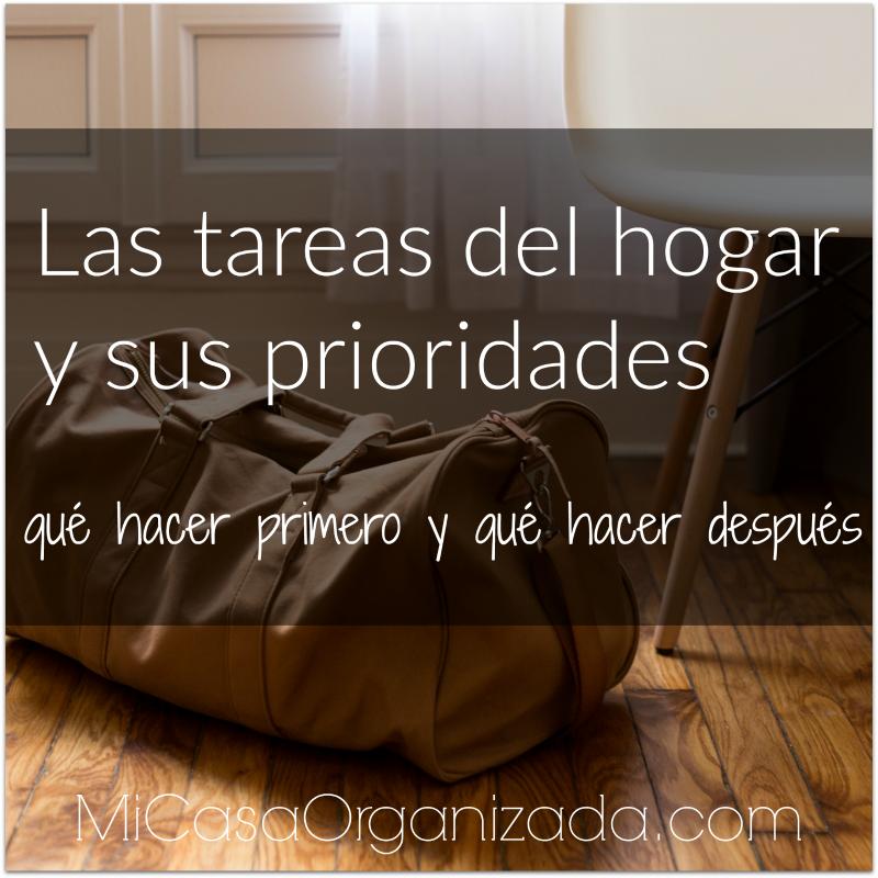 Las tareas del hogar y sus prioridades: qué hacer primero y qué hacer después