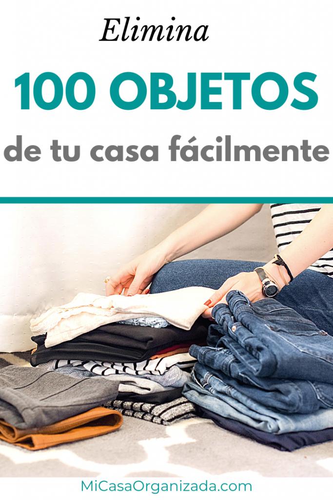 Elimina 100 objetos de tu casa fácilmente 735x1102 1